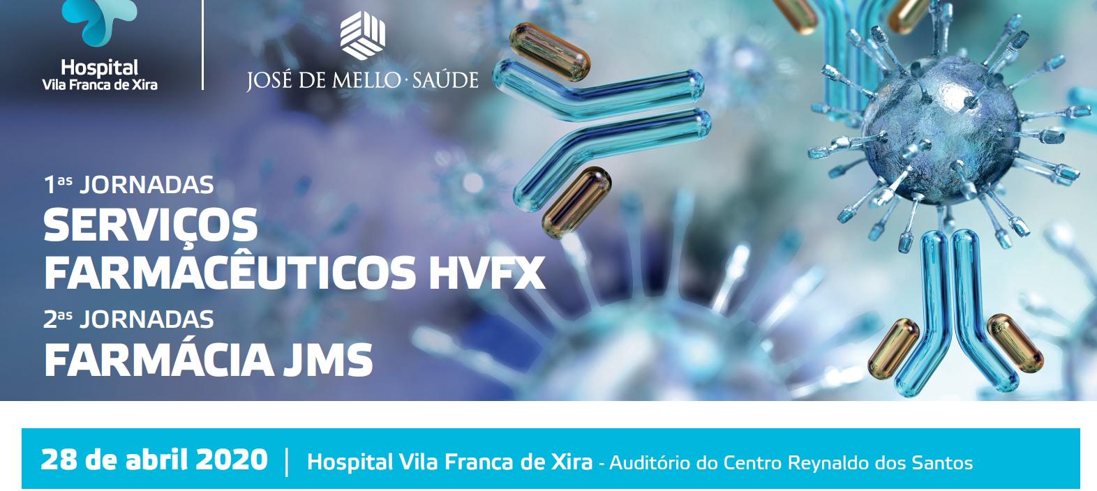 hospital-de-vila-franca-de-xira-1as Jornadas dos Serviços Farmacêuticos HVFX e 2as Jornadas Farmácia JMS